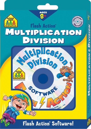 - Multiplication Division: Windows Macintosh : Ages 8-Up (School Zone Interactive Flash Action Software)