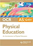 OCR As Physical Education, Carl Atherton and Symond Burrows, 0340947896