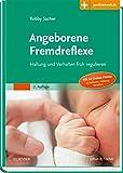 Angeborene Fremdreflexe: Haltung und Verhalten früh regulieren - Mit Zugang zur Medizinwelt