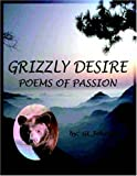 Grizzly Desire, G. L. Johnson, 1420853384