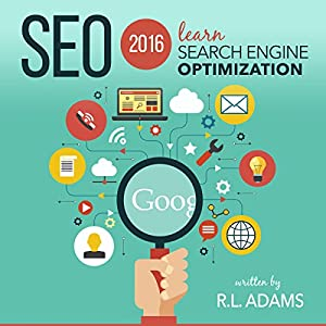 SEO 2016: Learn Search Engine Optimization Audiobook