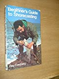 img - for Beginner's Guide to Shorecasting book / textbook / text book