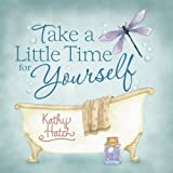 Take a Little Time for Yourself