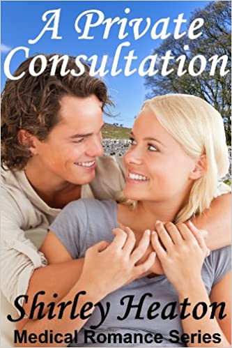 A Private Consultation (Medical Romance Series)
