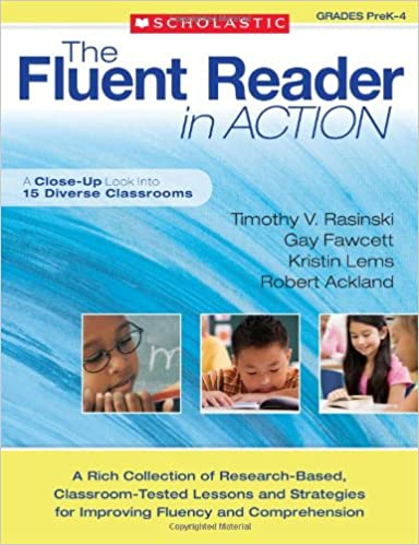 The Fluent Reader in Action: PreK–4