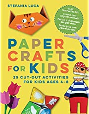 Paper Crafts for Kids: 25 Cut-Out Activities for Kids Ages 4-8