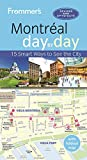 : Frommer's Montreal day by day