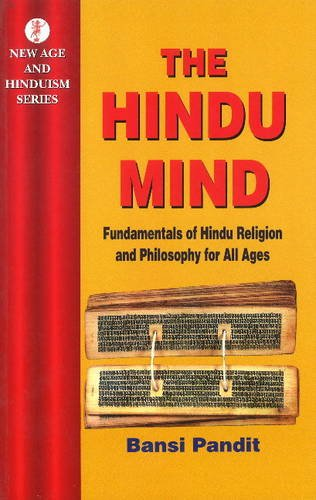 Read Online Hindu Mind: Fundamentals of Hindu Religion and Philosophy for All Ages ebook