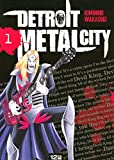 Detroit Metal City, Tome 1 (French Edition)