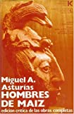 Hombres de Maiz, Miguel Ángel Asturias, 8437502098