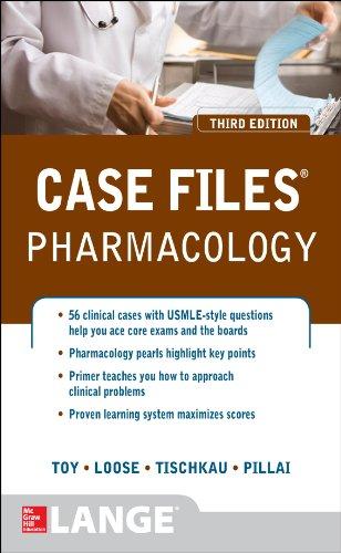 Case Files Pharmacology (3rd 2013) [Toy, Loose, Tischkau & Pillai]