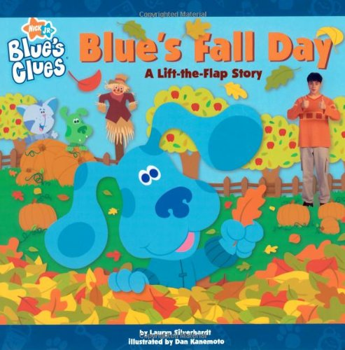 Blue's Fall Day: A Lift-the-Flap Story (Blue's Clues) -