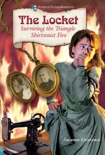 The Locket: Surviving the Triangle Shirtwaist Fire (Historical Fiction Adventures (Paperback))