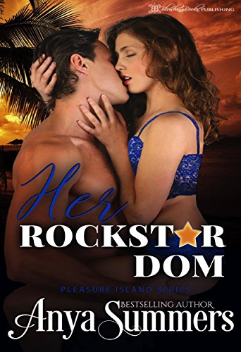 Her Rockstar Dom (Pleasure Island  Book