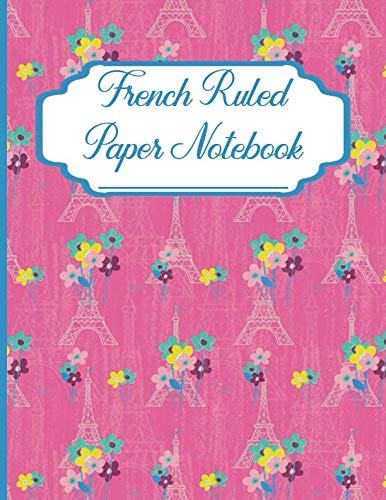 French Ruled Paper Notebook: Seyes Graph Paper Grid Book For Calligraphy And Writing Practice  Paris Eiffel Tower Pattern pink (FR 8.5