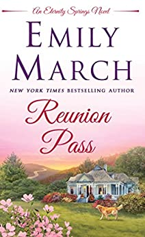 Reunion Pass: An Eternity Springs novel by [March, Emily]