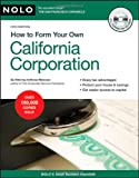 How to Form Your Own California Corporation, Anthony Mancuso, 1413309321