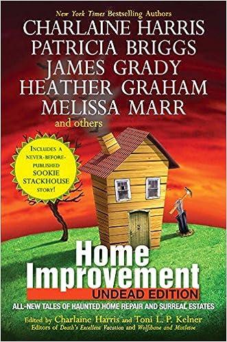 Home Improvement Undead Edition Harris Charlaine Kelner Toni L P 9780441020355 Amazon Com Books