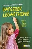 Ratgeber Legasthenie: Frühzeitig erkennen. Richtig reagieren. Gezielt behandeln.