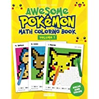 Awesome Pokemon Math Coloring Book, Volume 1