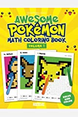 Awesome Pokemon Math Coloring Book Paperback