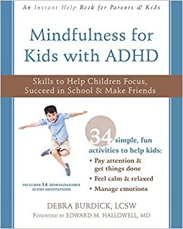 New App Helps Adhd Moms Manage Stress >> Mindfulness For Kids With Adhd Skills To Help Children Focus
