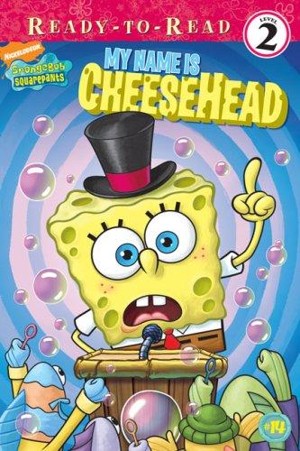 My Name Is CheeseHead (SpongeBob SquarePants) PDF