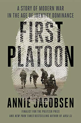 Book Cover: First Platoon: A Story of Modern War in the Age of Identity Dominance
