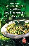 img - for Les Meilleures Recettes Vegetariennes Du Monde Entier (Livre de Poche: Cuisine) (French Edition) by M. Ballero (2002-05-10) book / textbook / text book