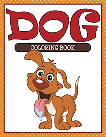 Dog Coloring Book Coloring Books For Kids Art Book