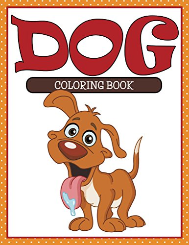 Dog Coloring Book: Coloring Books for Kids (Art Book Series)