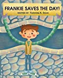 Frankie Saves The Day