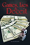 Games, Lies and Deceit, Dj Cole and R. D. Davis, 1477275606