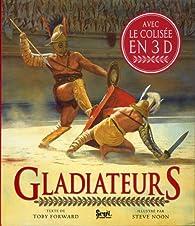 Gladiateurs par Toby Forward