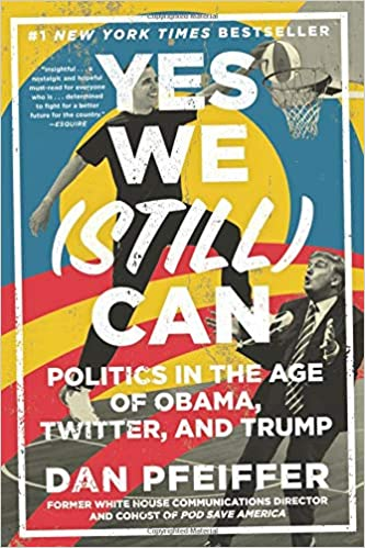 Yes We (Still) Can: Politics in the Age of Obama, Twitter ...