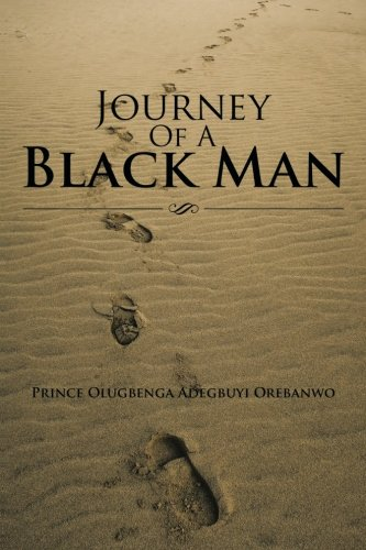 Read Online Journey of a Black Man ebook