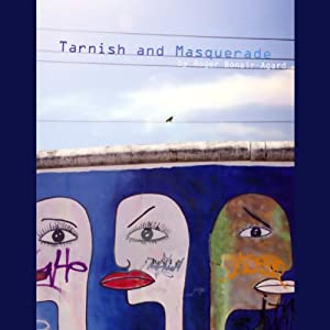 Tarnish and Masquerade (Unabridged Selections) Performance