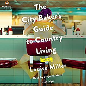 The City Baker's Guide to Country Living Audiobook