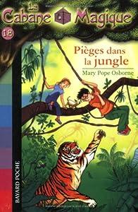 """Afficher """"La Cabane Magique n° 18 Piéges dans la jungle"""""""