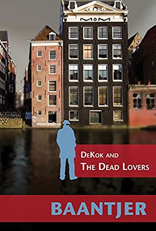 book cover of DeKok and the Dead Lovers