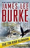 The Tin Roof Blowdown, James Lee Burke, 1416548483