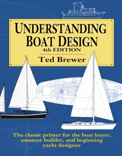 ({ [ UNDERSTANDING BOAT DESIGN (REVISED) ] } Brewer, Ted ( AUTHOR ) Nov-22-1993 Paperback)