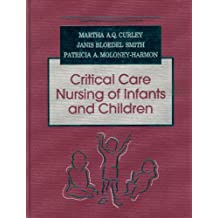 Critical Care Nursing of Infants and Children