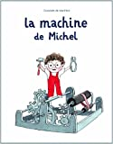"Afficher ""La machine de Michel"""