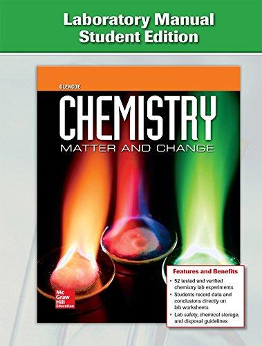 Chemistry: Matter & Change, Laboratory Manual, Student Edition (GLENCOE CHEMISTRY)
