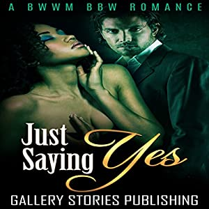 Just Saying Yes Audiobook