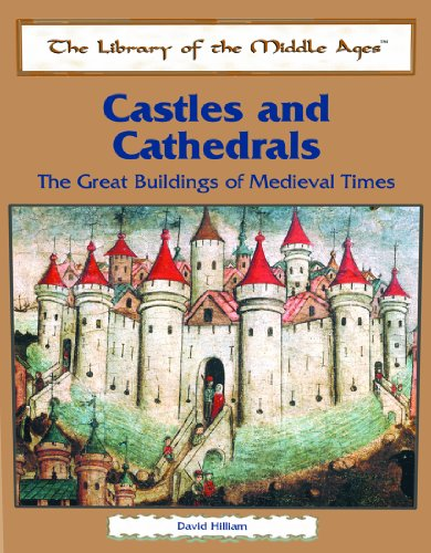 Castles and Cathedrals: The Great Buildings of Medieval Times (The Library of the Middle Ages) by Brand: Rosen Pub Group