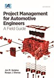 img - for Project Management for Automotive Engineers: A Field Guide book / textbook / text book