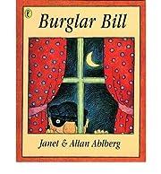 [(Burglar Bill )] [Author: Allan Ahlberg]…