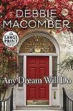 Any Dream Will Do: A Novel (Random House Large Print)